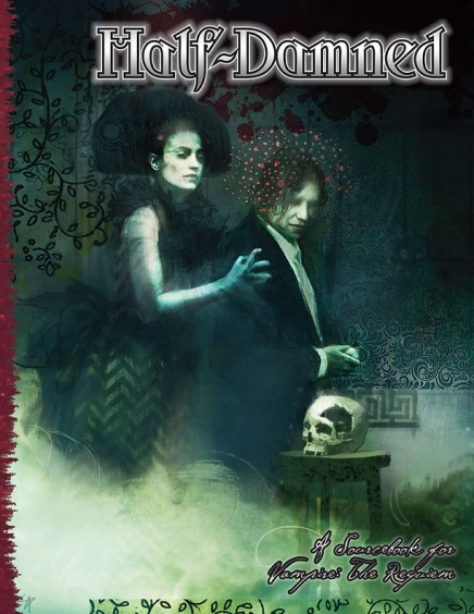 Half-Damned (Vampire: The Requiem 2nd Edition) Cover