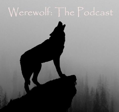 Logo des Podcast: Werewolf: The Podcast
