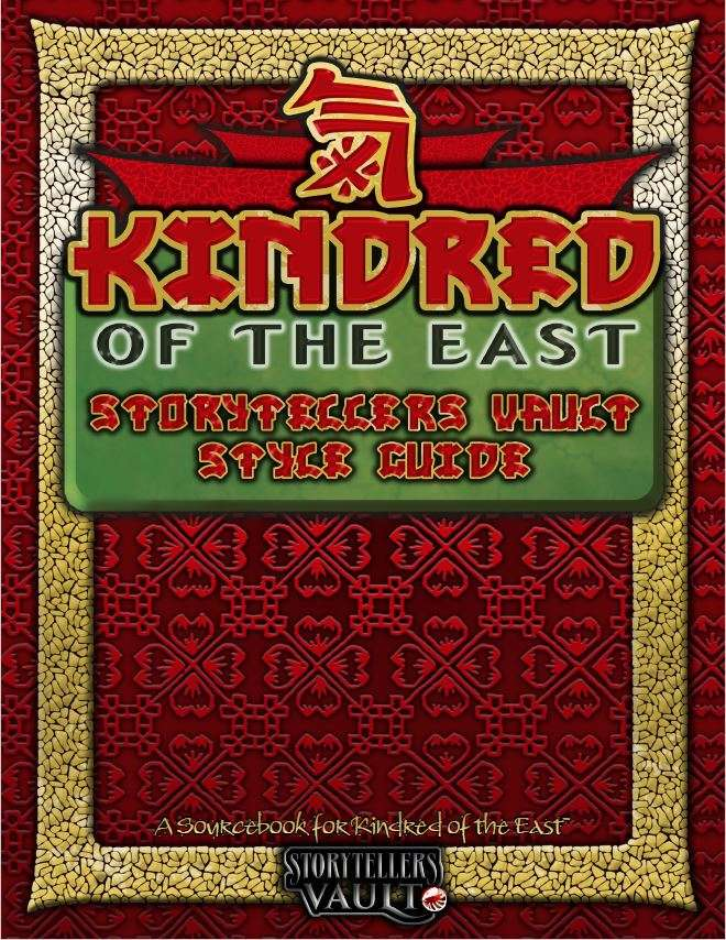 Storytellers Vault: Kindred of the East StyleGuide