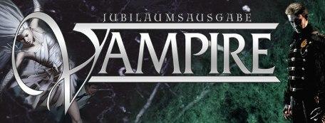 Jubiläumsausgabe Vampire Banner Ulisses Spiele - Übergang von Vampire aus der alten Welt zu Vampire Maskerade