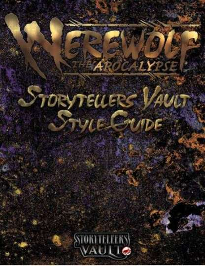 Werewolf: The Apocalypse - Storytellers Vault Style Guide - Cover