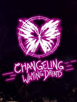 Changeling the Dreaming - Waking Dreams -
