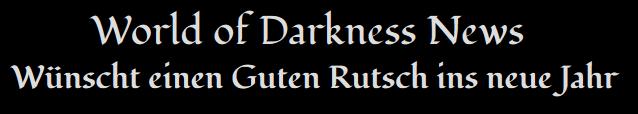World of Darkness News Wünscht einen Guten Rutsch ins neue Jahr