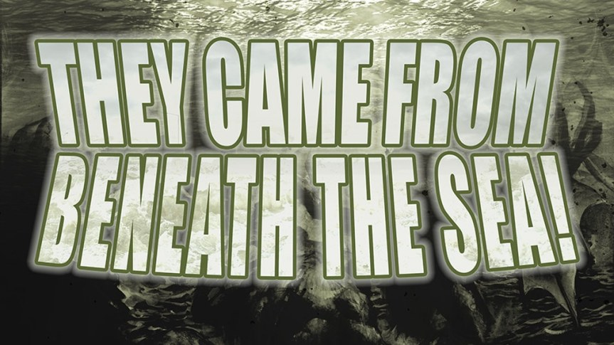 Kickstarter Vorstellung: They Came from Beneath the Sea!