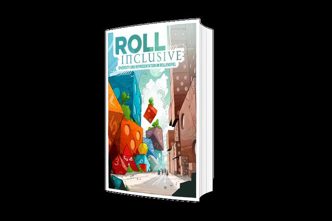 Kickstarter Vorstellung: Roll Inclusive: Diversity und Repräsentation im Rollenspiel & Betrachtung von Inklusion in Bezug auf die Welt derDunkelheit