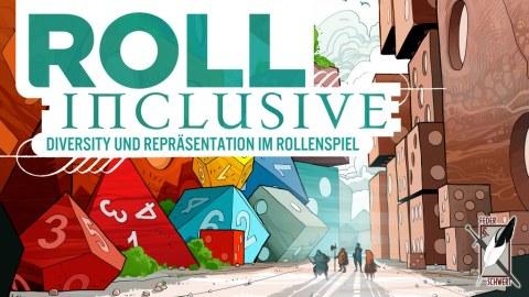 Crowdfunding - Roll Inclusive - Kickstarter Vorschau