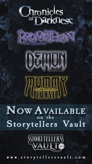 Storytellers Vault - Chronicles of Darkness (Promethean, Demon, Mummy) - Ankündigungsgraphik