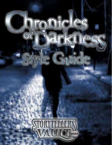Chronicles of Darkness - Storytellers Vault Style Guide - Cover