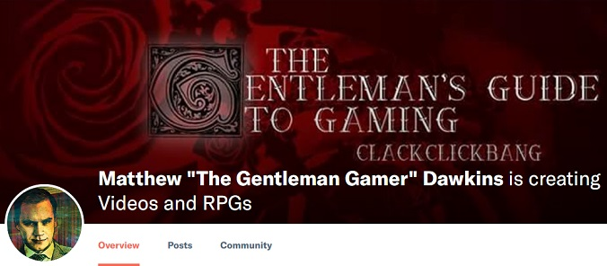 "Patreon-Vorstellung: Matthew ""The Gentleman Gamer"" Dawkins"