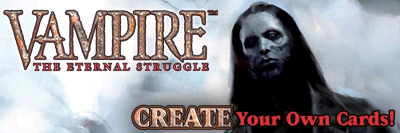 Vampire: The Eternal Struggle – Erstelle deine eigenenKarten!