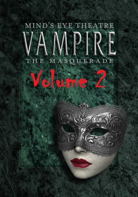 Mind's Eye Theatre: Vampire The Masquerade - Volume 2 - CoverMockUp