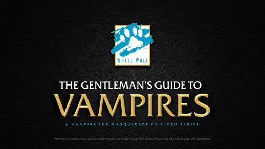 The Gentleman's Guide To Vampires - A Vampire The Masquerade V5 Video Series - Logo