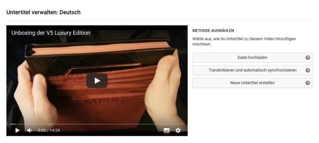 YouTube - Untertitel Erklärung 2.1 - Auswahl der Untertitelungsmethode