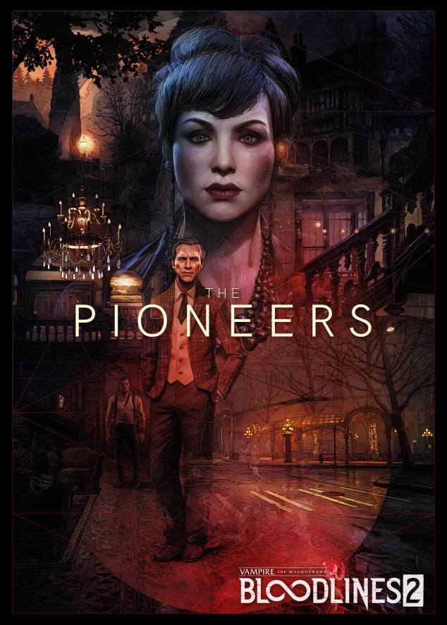 Vampire: The Masquerade Bloodlines 2 - The Pioneers - Faction Poster