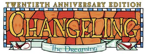 Changeling: The Dreaming - 20th Anniversary Edition - Banner