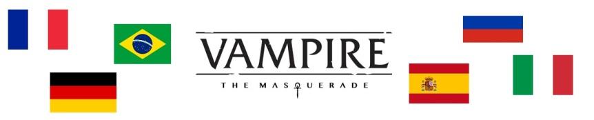 WODnews Header Graphik - Vampire: The Masquerade V5 Schriftzug und die Französische, Deutsche, Brasilianische, Spanische, Russische und Italienische Flagge