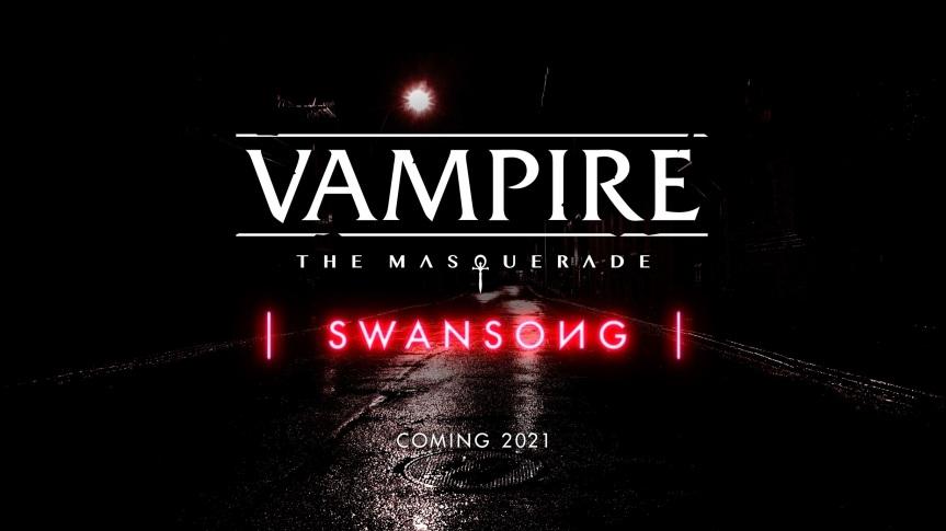 Vampire: The Masquerade | Swansong | - Cyanide & BigBen - 2021