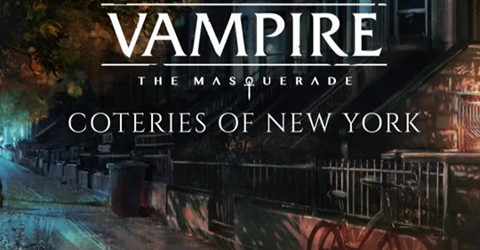 Neues Videospiel: Coteries of New York für Vampire die Maskeradeverfügbar
