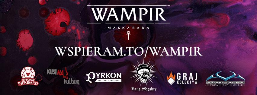 Wampir: Maskarada Crowdfunding - Facebook Banner