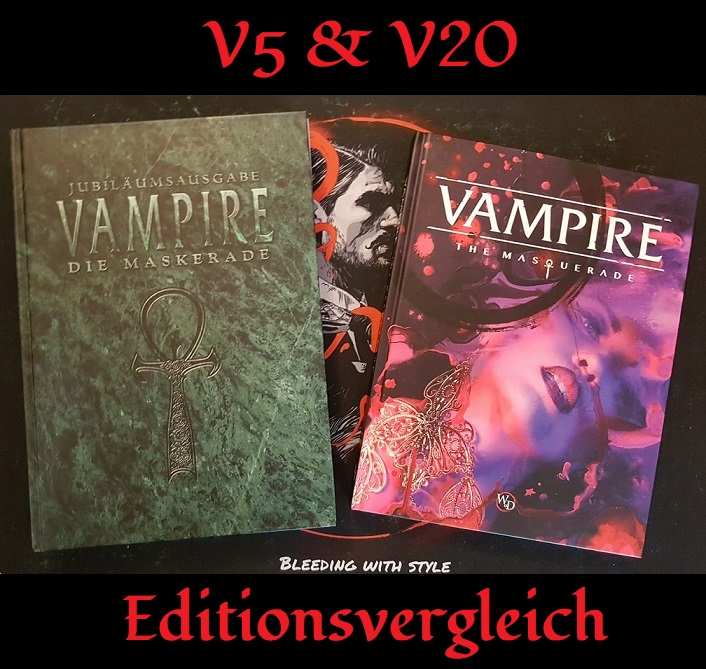 Vampire: Die Maskerade Edition: Was unterscheidet V5 vonV20?