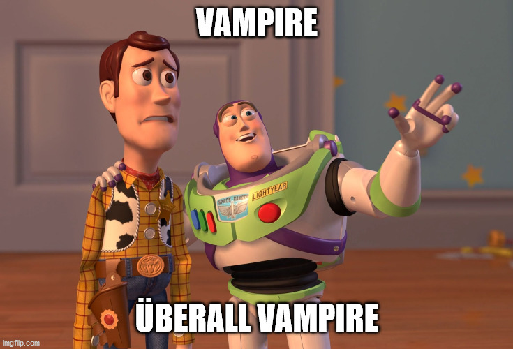 Meme: Vampire, überall Vampire! - Woody und Buzz Lightyear aus Toystory