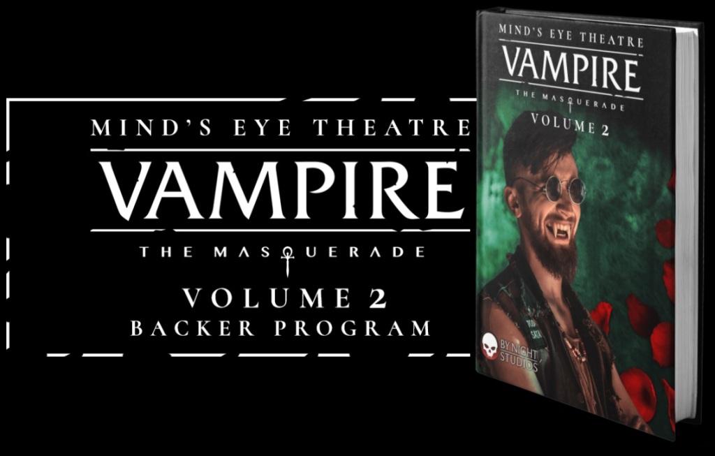 Mind's Eye Theatre - Vampire: The Masquerade - Volume 2 - Backer Program