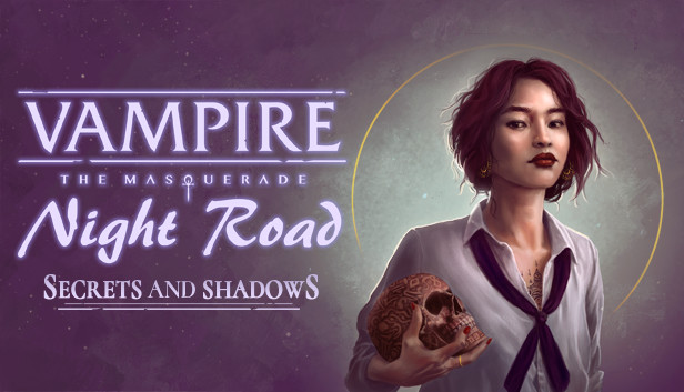 Vampire: The Masquerade Night Roads Erweiterung: Secrets and Shadows - Visual Novel